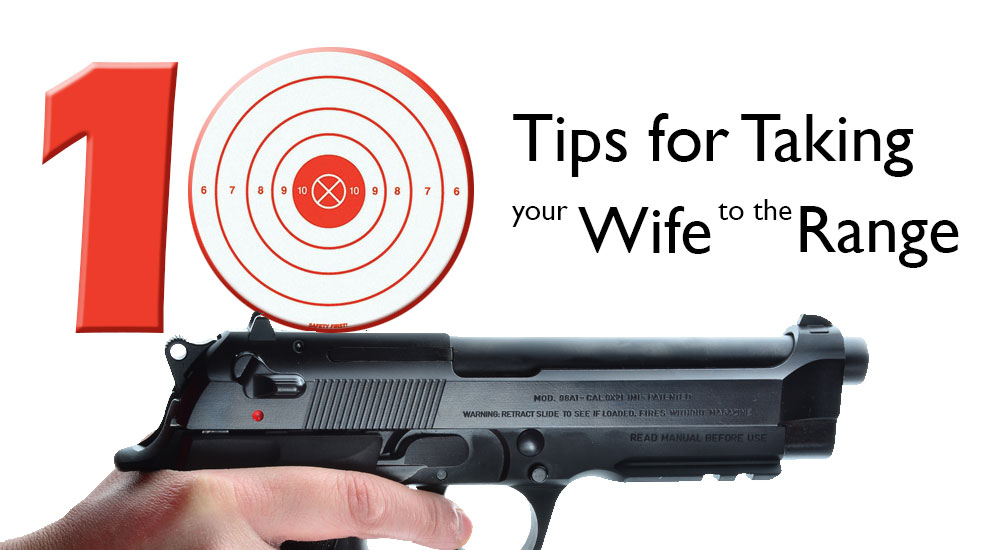 tips-for-taking-your-wife-to-the-range